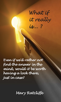 """What If It Really Is...?"" by Mary Ratcliffe"